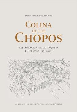 Colina de los Chopos. Restauración de la maqueta en el CSIC [1981-2015]