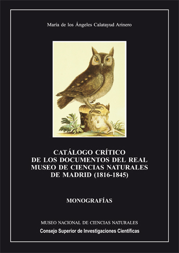 Cat�logo cr�tico de los documentos del Real Museo de Ciencias Naturales de Madrid (1816-1845)