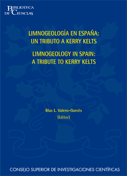 Limnogeology in Spain: a tribute to Kerry R. Kelts = Limnogeología en España: un homenaje a Kerry R. Kelts