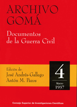 Archivo Gomá: documentos de la Guerra Civil. Vol. 4, marzo de 1937