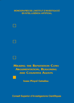 Milking the Reputation Cow: Argumentation, Reasoning and Cognitive Agents