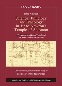 "Science, philology and theology in Isaac Newton's Temple of Solomon: ""Prolegomena ad Lexici prophetici partem secundam"" manuscript"