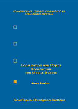 Localization and Object Recognition for Mobile Robots