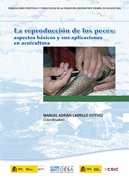 The reproduction of fish: basics and applications in aquaculture