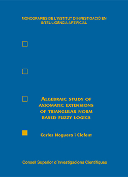 Algebraic study of axiomatic extensions of triangular norm based fuzzy logics