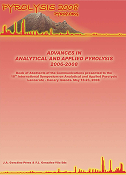 Advances in analytical and applied pyrolysis 2006-2008: book of abstracts of the communications presented to the 18th International Symposium on Analytical and Applied Pyrolysis